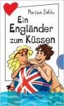 Ein Engländer Zum Küssen - Martina Sahler