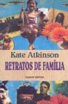 Retratos de família - Kate Atkinson