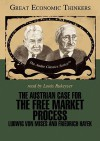 The Austrian Case for the Free Market Mass: Knowledge Products (Great Economic Thinkers) (Library Edition) - William Peterson