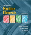 Fundamentals of Machine Elements - Bernard J. Hamrock, Bo Jacobson, Steven Schmid