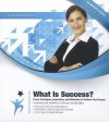 What Is Success?: Defining Your Conditions for Personal Success - Made for Success, Jack Brown Canfield