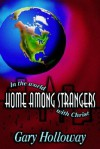 Home Among Strangers: In the World with Christ - Gary Holloway