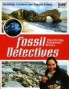 The Fossil Detectives: Discovering Prehistoric Britain - Hermione Cockburn, Douglas Palmer