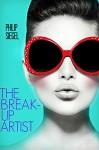 The Break-Up Artist - Philip Siegel