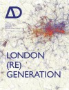 London (Re)Generation Ad: Architectural Design - David Littlefield