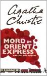 Mord im Orientexpress: Ein Fall für Poirot - Otto Bayer, Agatha Christie