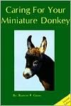 Caring for Your Miniature Donkey (Second Edition) - Bonnie R. Gross