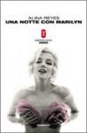 Una notte con Marilyn - Alina Reyes, Federica Alba