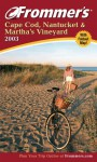 Frommer's Cape Cod, Nantucket & Martha's Vineyard 2003 - Laura M. Reckford