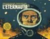 L'Eternauta - Héctor Germán Oesterheld, Francisco Solano López, Gigliola Viglietti, Goffredo Fofi