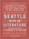 Seattle City of Literature: Reflections from a Community of Writers - Ryan Boudinot