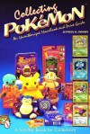 Collecting Poke*'mon: An Unauthorized Handbook and Price Guide - Jeffrey Snyder, Jeffrey B. Snyder