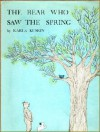 The Bear Who Saw the Spring - Karla Kuskin