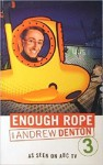 Enough Rope With Andrew Denton 3 - Andrew Denton