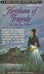 Heirloom of Tragedy - Edwina Noone