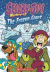Scooby-Doo Mystery #2: The Frozen Giant - Kate Howard, Duendes Del Sur