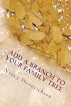 Add a Branch to Your Family Tree - Nancy Hendrickson