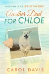 Another Dad for Chloe - Carol Davis