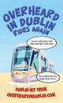 Overheard In Dublin Rides Again - Gerard Kelly