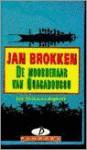 De moordenaar van Ouagadougou ; gevolgd door, Een basiliek in het regenwoud - Jan Brokken