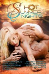 Hot Summer Nights (Volume 1) - Alicia Michaels, Carly Fall, Casse Narome, C.J. Baty, Elise Marion, Kacey Hammell, Natalie G Owens, Peggy Martinez