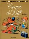 Album no 13 de Gags de Boule et Bill: Carnet De Bill - Jean Roba