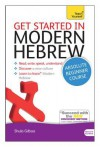 Get Started in Modern Hebrew: A Teach Yourself Course - Shula Gilboa