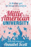 Millie and the American University - Annabel Scott, Anna Bell