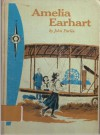 Amelia Earhart: Pioneer in the Sky (Garrard Discovery) - John Parlin, Parlin