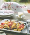 Food for Family & Friends - Ryland Peters & Small