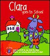 Let's Start Teacher's Pets: Clara Goes to School (Let's Start) - Silver Dolphin Press