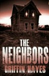The Neighbors - Griffin Hayes