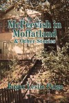 McPeevish in Moffatland and Other Stories - Roger Leslie Paige