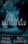 Love Is A Battlefield (DreamMakers Book 2) - Elle Kennedy, Vivian Arend