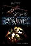 The Town Circus (The Town Series, #3) - Gary McGrew