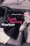 Cold Spring Harbor - Richard Yates, Marijke Emeis