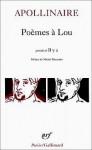 Poèmes à Lou - Guillaume Apollinaire