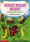 Bugs! Bugs! Bugs!: A Science Puzzle Book - Beth Goodman, Heather Saunders