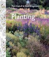 Planting: A New Perspective - Piet Oudolf, Noël Kingsbury