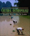 Cultural Anthropology (3rd Edition) - Daniel G. Bates, Elliot M. Fratkin