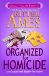Organized for Homicide - Ritter Ames