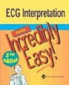 ECG Interpretation Made Incredibly Easy! - Springhouse, Carol Munson, Diane Labus, Brenna H. Mayer, Bot Roda, Lippincott Williams & Wilkins, Springhouse