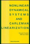 Nonlinear Dynamical Systems and Carleman - Krzysztof Kowalski, Willi-Hans Steeb