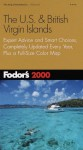Fodor's The U.S. & British Virgin Islands 2000 - Laura M. Kidder