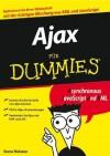 Ajax Fur Dummies - Steven Holzner