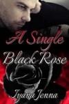 A Single Black Rose - Iyana Jenna
