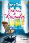 Seasons to Remember - Ilana Tan