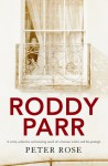 Roddy Parr - Peter Rose
