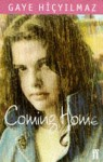 Coming Home - Gaye Hiçyılmaz