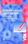 Zertifizierung nach DIN EN ISO 9000: Prozessoptimierung und Steigerung der Wertschöpfung - Ekbert Hering